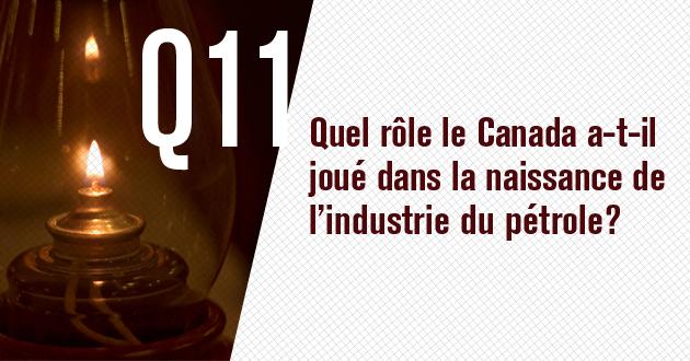 Quel role le Canada a-t-il joue dans la naissance de l'industrie du petrole?