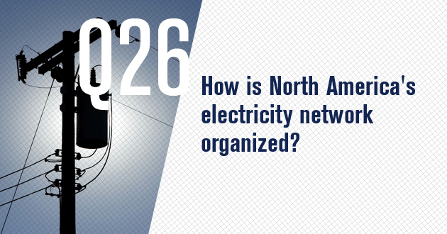 How is North America's electricity network organized?