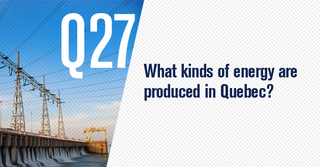What forms of energy are produced in Quebec?