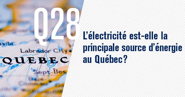 L'electricite est-elle la principale source d'energie au Quebec?