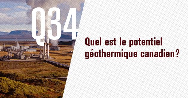 Quel est le potentiel geothermique canadien?