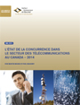 The State of Competition in Canada's Telecommunications Industry – 2014