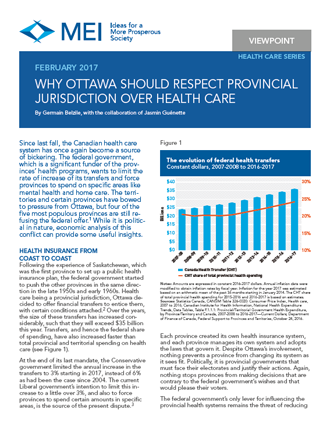 Viewpoint – Why Ottawa Should Respect Provincial Jurisdiction over Health Care