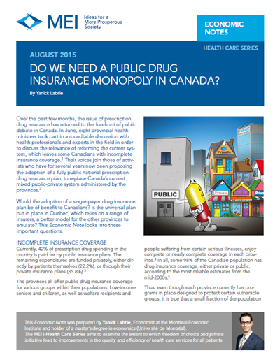 Do We Need a Public Drug Insurance Monopoly in Canada?