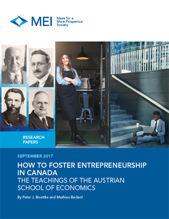How to Foster Entrepreneurship in Canada: The Teachings of the Austrian School of Economics