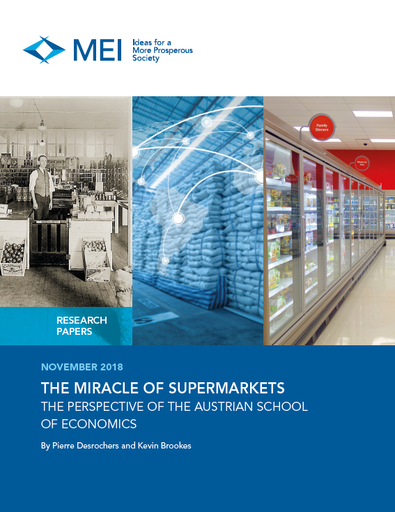The Miracle of Supermarkets – The Perspective of the Austrian School of Economics