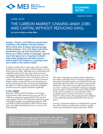 The Carbon Market: Chasing Away Jobs and Capital without Reducing GHGs